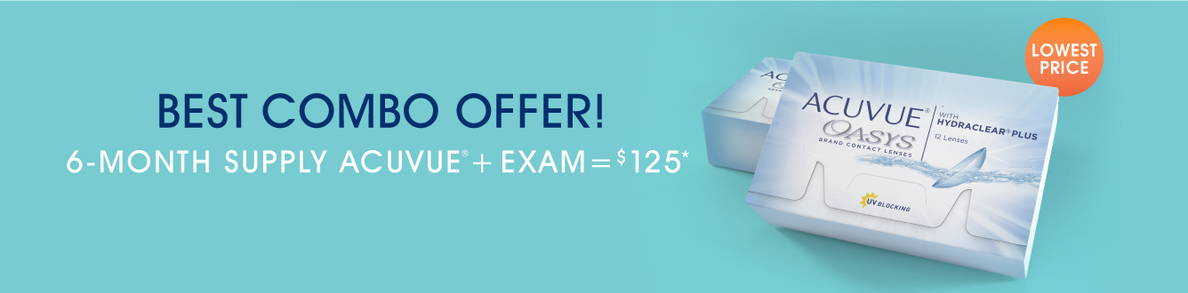 Best combo offer! 6-month supply Acuvue + exam = $125*