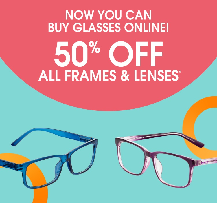 Now you can buy glasses online! 50% off all frames & lenses